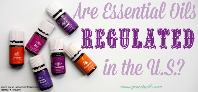 Are Essential Oils Regulated in the U.S.?