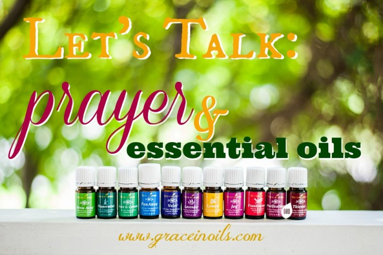 Are you using Essential Oils when you pray?