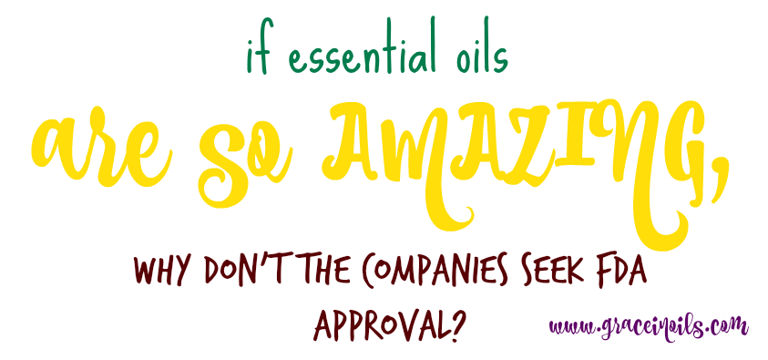 Essential Oils & FDA Approval